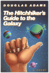 The Hitchhiker's Guide to the Galaxy — Book Cover